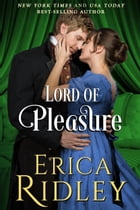 Lord of Pleasure by Erica Ridley