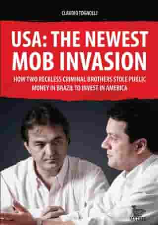 USA: the newest mob invasion