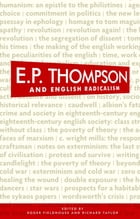 E. P. Thompson and English Radicalism by Roger Fieldhouse