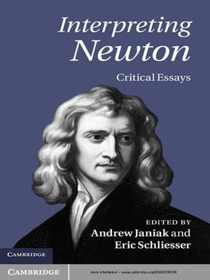 Interpreting Newton Critical Essays