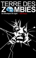 Terre des Zombies: Tome 1 by John Chaos