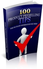 100 Product Preselling Tips by Jimmy Cai