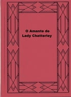 O Amante de Lady Chatterley by David Herbert Lawrence