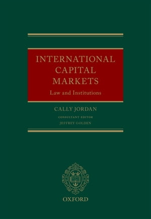 International Capital Markets Law and Institutions