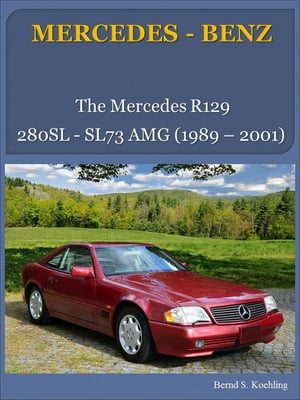MERCEDES-BENZ,  SL R129 from the 280SL to the SL73 AMG