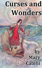 Curses And Wonders by Mary Catelli