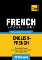 French Vocabulary for English Speakers - 3000 Words by Andrey Taranov