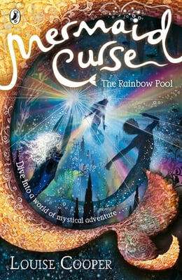 Book Mermaid Curse: The Rainbow Pool by Louise Cooper