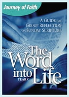 The Word Into Life, Year C by A Redemptorist Pastoral Publication