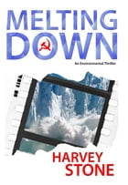 Melting Down by Harvey Stone