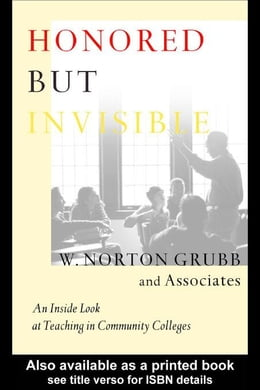 Book Honored but Invisible by Grubb, W. Norton