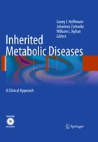 Inherited Metabolic Diseases: A Clinical Approach by Georg F. Hoffmann