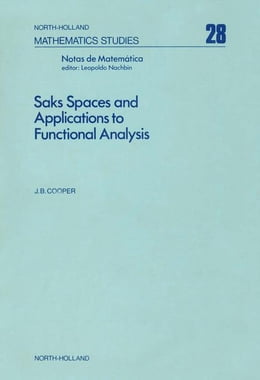 Book Saks spaces and applications to functional analysis by Cooper, Barry J.