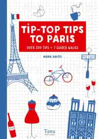 Tip-Top Tips to Paris (in english) by Mark GAITO