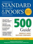 Standard and Poors 500 Guide 2013 by Standard & Poor's