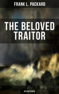9788075831934 - Frank L. Packard: The Beloved Traitor (Mystery Classic) - Kniha
