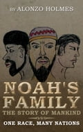 Noah's Family The Story of Mankind 379c6065-7e10-45ab-9869-a39bd5bd6c80