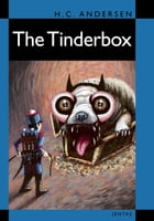 The Tinderbox by H. C. Andersen