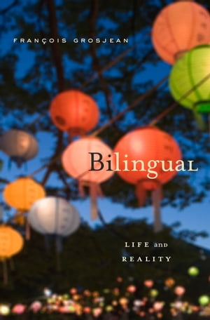 Bilingual Life and Reality