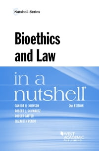 Bioethics and Law in a Nutshell