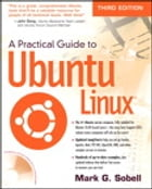 A Practical Guide to Ubuntu Linux by Mark G. Sobell