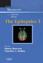 The Epilepsies 3 E-Book: Blue Books of Neurology Series by Simon Shorvon, MA, MD, FRCP