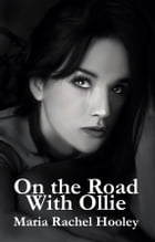 On the Road With Ollie by Maria Rachel Hooley