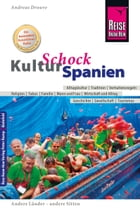 Reise Know-How KulturSchock Spanien by Andreas Drouve