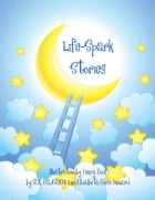 Life Sparks Stories
