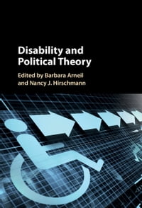 Disability and Political Theory