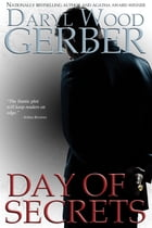 Day of Secrets by Daryl Wood Gerber
