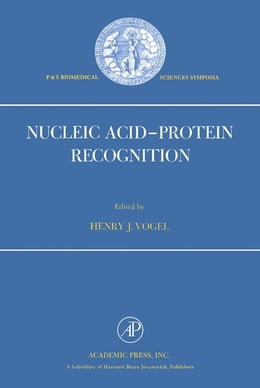 Book Nucleic Acid-Protein Recognition by Vogel, Henry