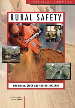 Book Rural Safety: Machinery, Stock and General Hazards by Brown, I.