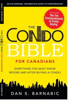 The Condo Bible for Canadians: Everything you must know before and after buying a condo