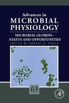 Microbial globins – status and opportunities by Robert K. Poole