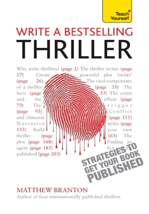 Write a Bestselling Thriller Strategies to write a book that thrills,  enthralls and sells