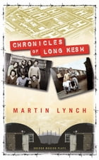 Chronicles of Long Kesh by Martin Lynch