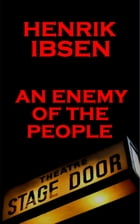 An Enemy of the People(1882) by Henrik Ibsen