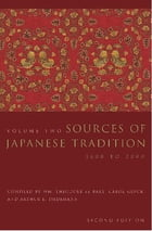 Sources of Japanese Tradition: Volume 2, 1600 to 2000 by Wm. Theodore de Bary