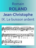 JEAN-CHRISTOPHE: IX. Le buisson ardent by Romain ROLLAND