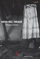 Mon bel orage by Héloise Combes