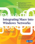 Integrating Macs into Windows Networks by Guy Hart-Davis