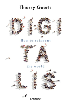 Digitalis: How to reinvent the world