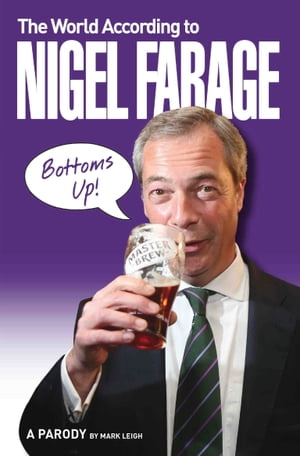 The World According to Nigel Farage