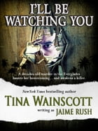 I'll Be Watching You Cover Image