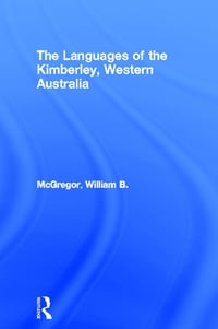 The Languages of the Kimberley, Western Australia