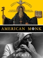 American Monk by Becket