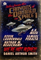 Tales from the Canyons of the Damned: No. 11 by Daniel Arthur Smith