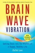 Brain Wave Vibration (Second Edition) e5a0ca83-ed67-4670-8d19-0446cb1673eb