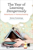The Year of Learning Dangerously Cover Image